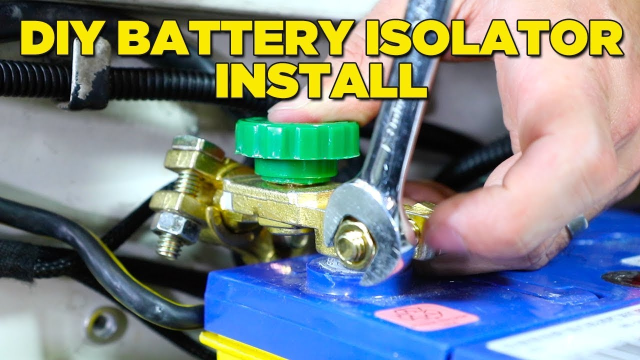 how-to-install-a-battery-isolator-easy-cheap