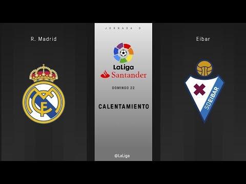 Calentamiento R. Madrid vs Eibar