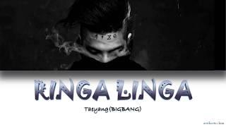 TAEYANG(태양)-RINGA LINGA (링가링가 ) HanRomEng lyrics