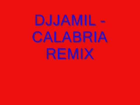 DJ JAMIL - Calabria (Remix)