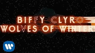 Biffy Clyro - Wolves Of Winter (Official Video)