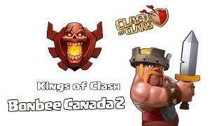 Clash of clans - Kings of Clash ( Bonbee canada 2)