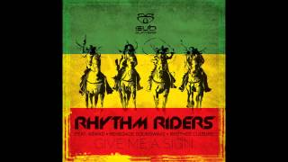 Rhythm Riders feat Brother Culture - Give Me A Sign (Bladerunner remix)