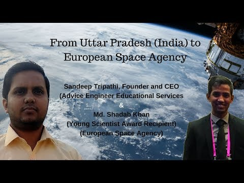 From India to European Space Agency - An interactive discussion with Md. Shadab Khan
