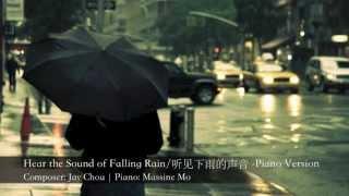 周杰倫 Hear the Sound of Falling Rain/聽見下雨的聲音- Piano Cover