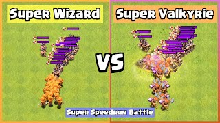 Super Speedrun Battle | Super Valkyrie VS Super Wizard | Clash of Clans