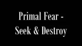 Watch Primal Fear Seek  Destroy video