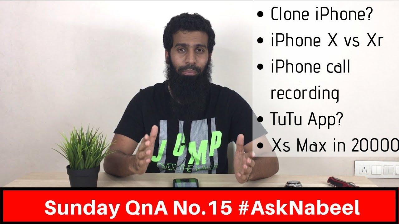 Sunday QnA no 15 AskNabeel | Call recorder for iPhone,  iPhone X vs Xr, international warranty