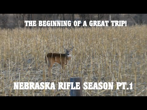 THE BEGINNING OF A GREAT TRIP! - NEBRASKA RIFLE SEASON PT.1