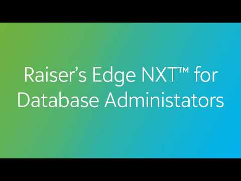 Raiser's Edge NXT for Database Managers