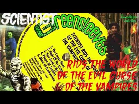 Scientist - Rids The World Of The Evil Curse... 1981 + All The Original Tracks