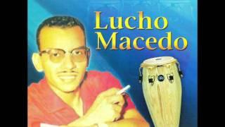 Lucho Macedo - Ramona