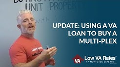 Update to Using a VA Loan to Purchase a Multi Plex