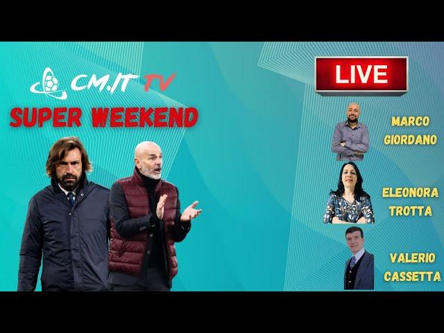 🔴 CMIT TV - Il Super Weekend con Calciomercato.it: in DIRETTA con noi!
