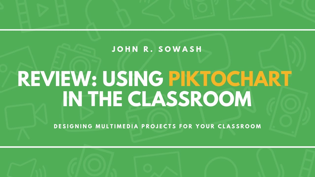 Review: Using Piktochart in the Classroom (great for Infographics!)