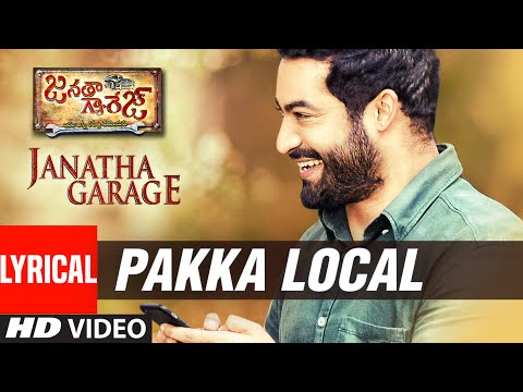 Janatha Garage Songs | Pakka Local Lyrical Video...