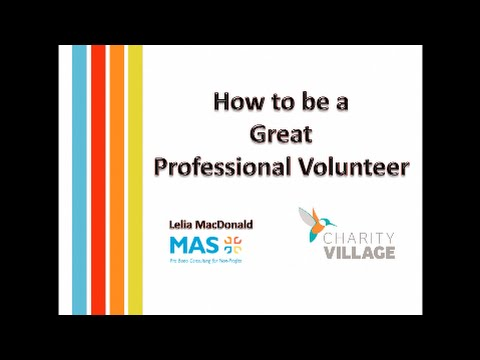 How to be a great skilled volunteer