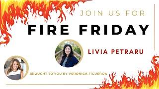 Fire Friday with Livia Petraru