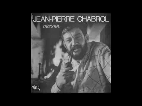 Jean-Pierre Chabrol — Raconte... (Full Album)