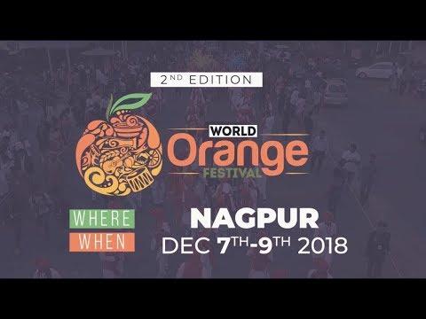 The World Orange Festival 2018 | The Orange City - Nagpur | Maharashtra