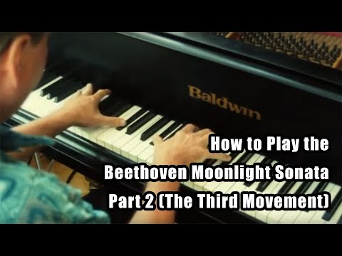How to Play the Beethoven Moonlight Sonata Part 2 -- The Third Movement - Piano Lessons