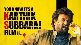 YOU KNOW IT'S A KARTHIK SUBBARAJ FILM IF... | Petta | Moving Images | Fully