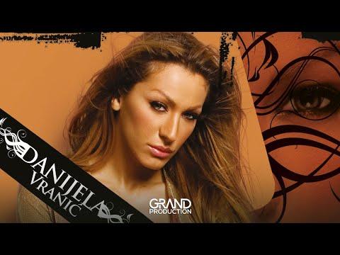 Danijela Vranic - Ne mogu godinama - (Audio 2006)