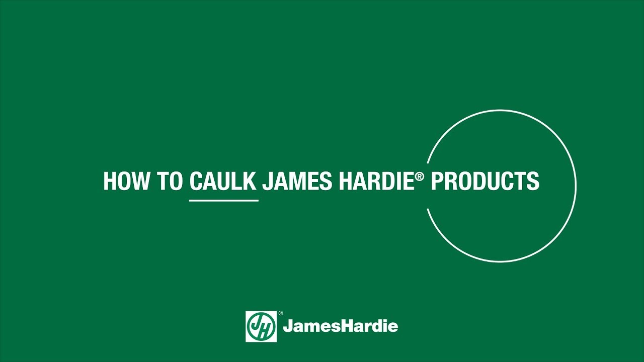 How To Caulk James Hardie 174 Products Hardieplank Youtube