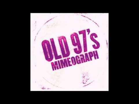 Old 97s - Rocks Off