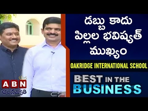 Oakridge International School Chairman and Managing Director | Best In the Business | Full Episode
