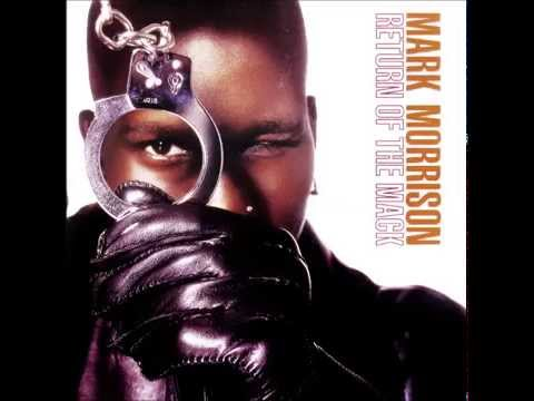 Mark Morrison   Return of the Mack HQ