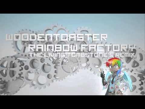 Rainbow Factory (TheLivingTombstone Remix) [Ten Hours]