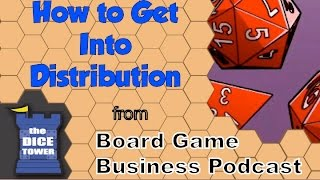 Board Game Business Podcast - How to Get Into Distribution