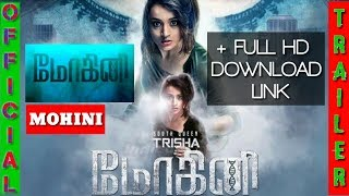 MOHINI (மோகினி) Tamil movie Official HD Trailer | + Full HD download Link | Tamilrockers | Original