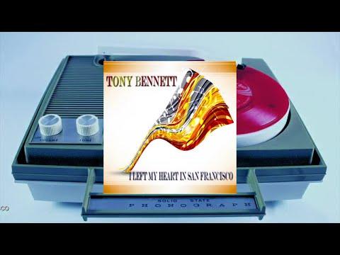 Tony Bennett - I Left My Heart in San Francisco (Original LP Remastered) (Full Album)
