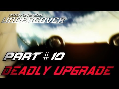 Need For Speed: Undercover - Part #10 - Deadly Upgrade