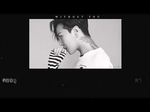 [Karaoke/Thaisub] G-Dragon -  Without you (결국) ft.ROSE