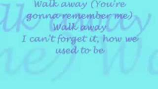 Walk Away (Remember Me) [With lyrics]-Paula DeAnda.mp4