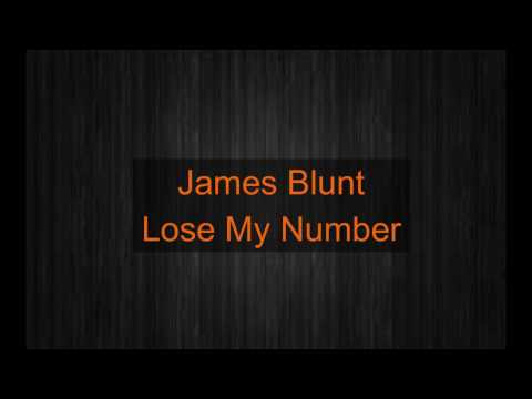 James Blunt - Lose My Number