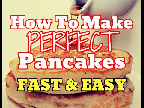 NEW] How To Make Perfect Pancakes Quick - Cook Fluffy Pancakes Easy ...