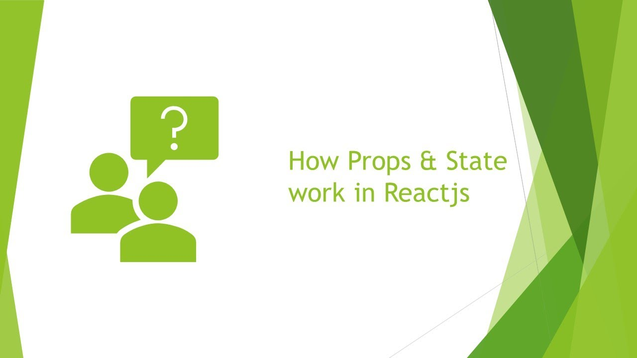 React js Props and State Introduction