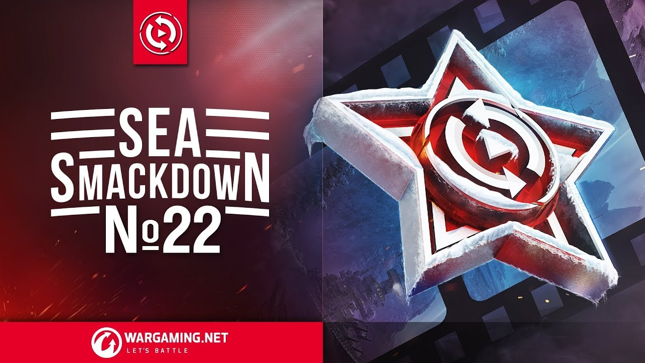 World of Warships – Sea Smackdown #22
