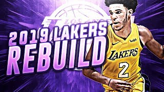 4 ALL STARS! 2019 LA LAKERS REBUILD! NBA 2K18