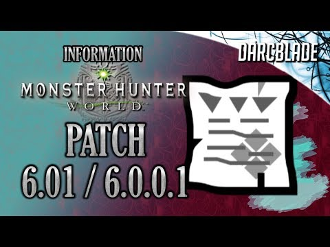 MHW Patch 6.01 / 6.0.0.1 : Monster Hunter World thumbnail