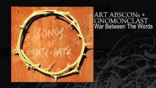 ART ABSCONs + GNOMONCLAST | War Between The Words