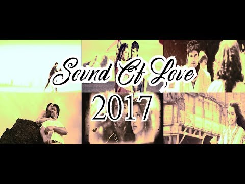 Sound Of Love Mashup 2017 FHD 1080p Video