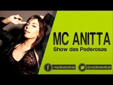 Mc Anitta - Show das Poderosas