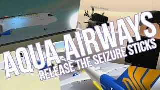 RELEASE THE SEIZURE STICKS! | ROBLOX Aqua Airways 757 Flight