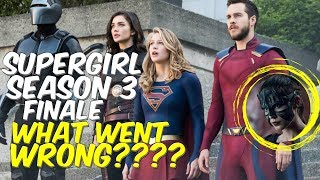 Supergirl Season 3, What Went Wrong? What They Got Right - Finale Review & Discussion! Lets Talk!