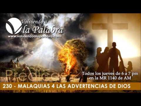 Predicas: Malaquias 4 Las Advertencia De Dios (Volviendo a la Palabra 230)